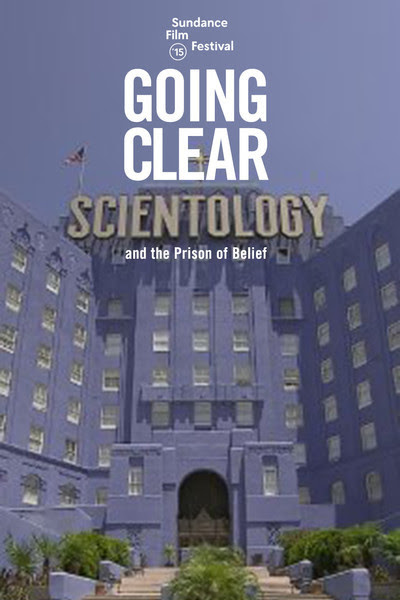 http://static.rogerebert.com/uploads/movie/movie_poster/going-clear-scientology-and-the-prison-of-belief-2015/large_r8QigFdU3noIv2hcFwB2gc5xsIW.jpg