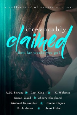 Blitz: Irrevocably Claimed Anthology