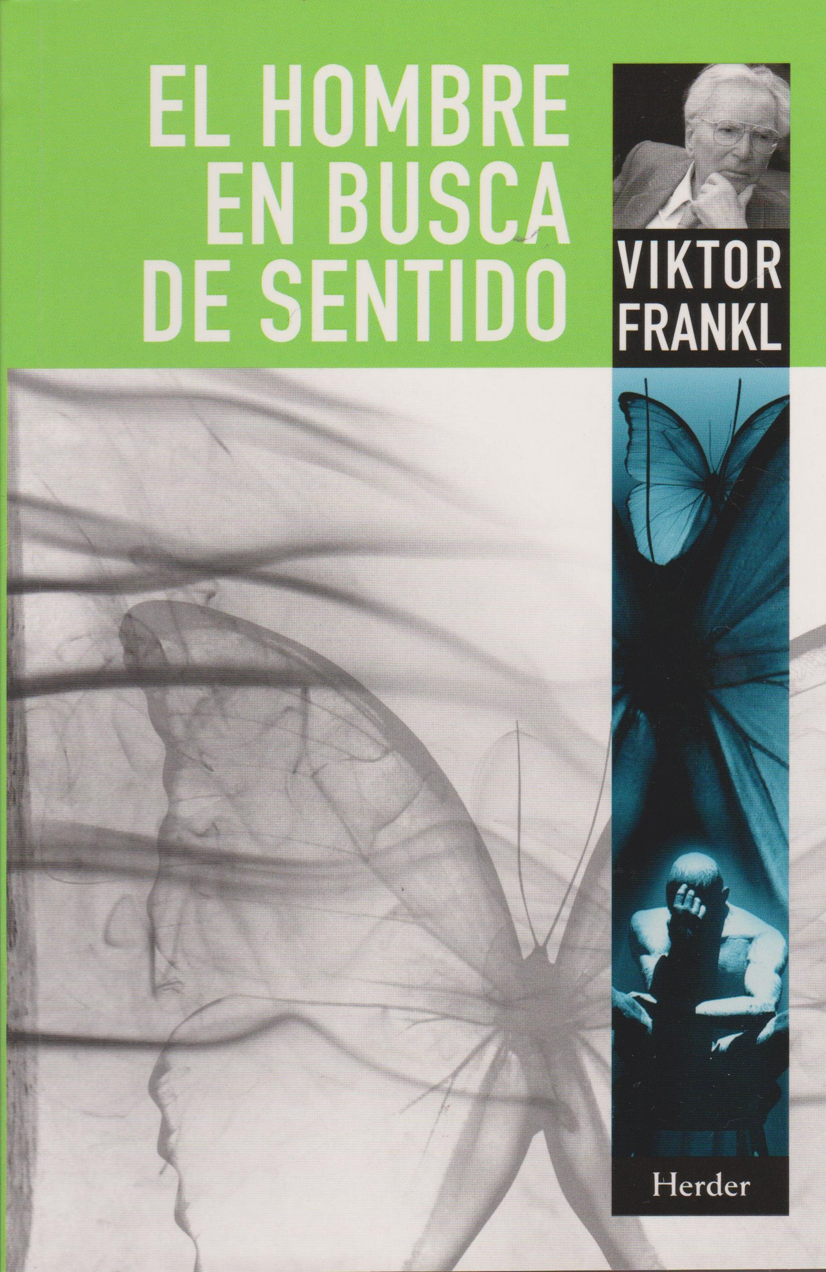 Resultado de imagen para 5. El hombre en busca de sentido de Viktor Emil Frankl