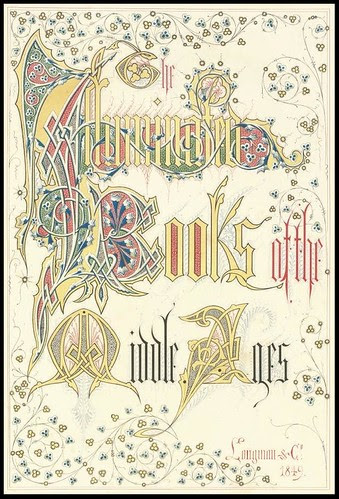 Henry Noel Humphries - 'The Illuminated Books of the Middle Ages' 1849