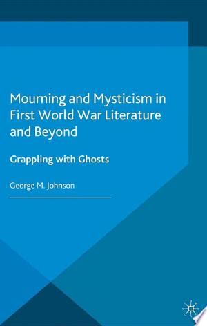 PDF Books Free: Download Mourning and Mysticism in First World War