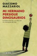 megustaleer - Mi hermano persigue dinosaurios - Giacomo Mazzariol