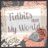 Tidbits from My World