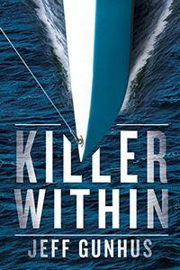 Killer Within by Jeff Gunhus