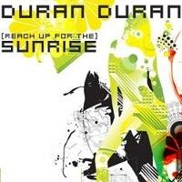 Duran Duran Reach Up For The Sunrise Lyrics