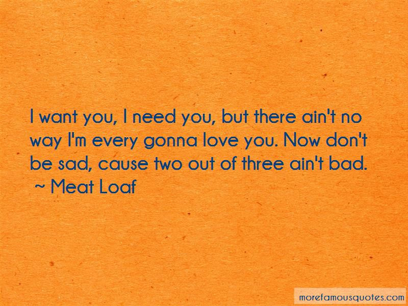 I Want You I Need You Quotes Top 46 Quotes About I Want You I Need