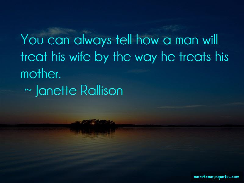 Quotes About How A Man Treats His Mother Top 2 How A Man Treats His