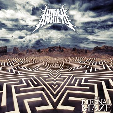 Wired Anxiety - The Eternal Maze