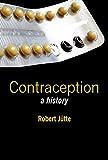 Contraception: A History
