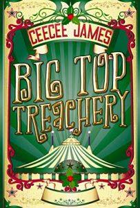 Big Top Treachery by CeeCee James