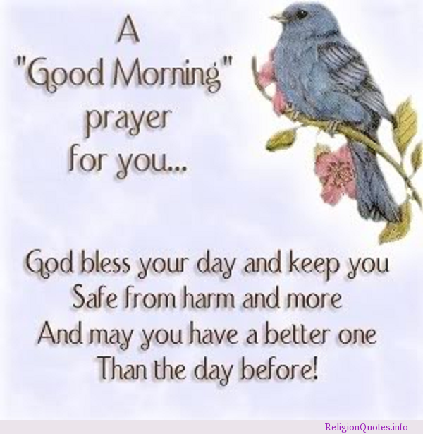 A Good Morning Prayer For You God Bless Your Day And Keep You Safe