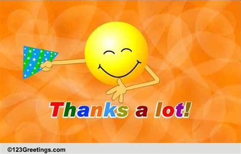 Thanks A Lot, Really! Free For Everyone eCards, Greeting