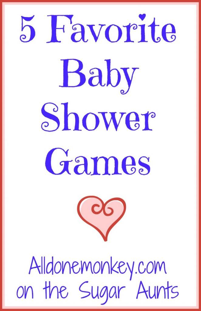 5 Favorite Baby Shower Games - Alldonemonkey.com on The Sugar Aunts