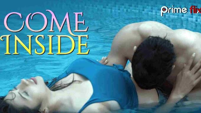 Come Inside (2020) - Primeflix Originals Hindi Web Series Season 1