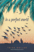 Title: In a Perfect World, Author: Trish Doller