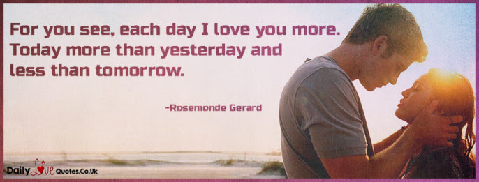 For You See Each Day I Love You More Today More Than Yesterday