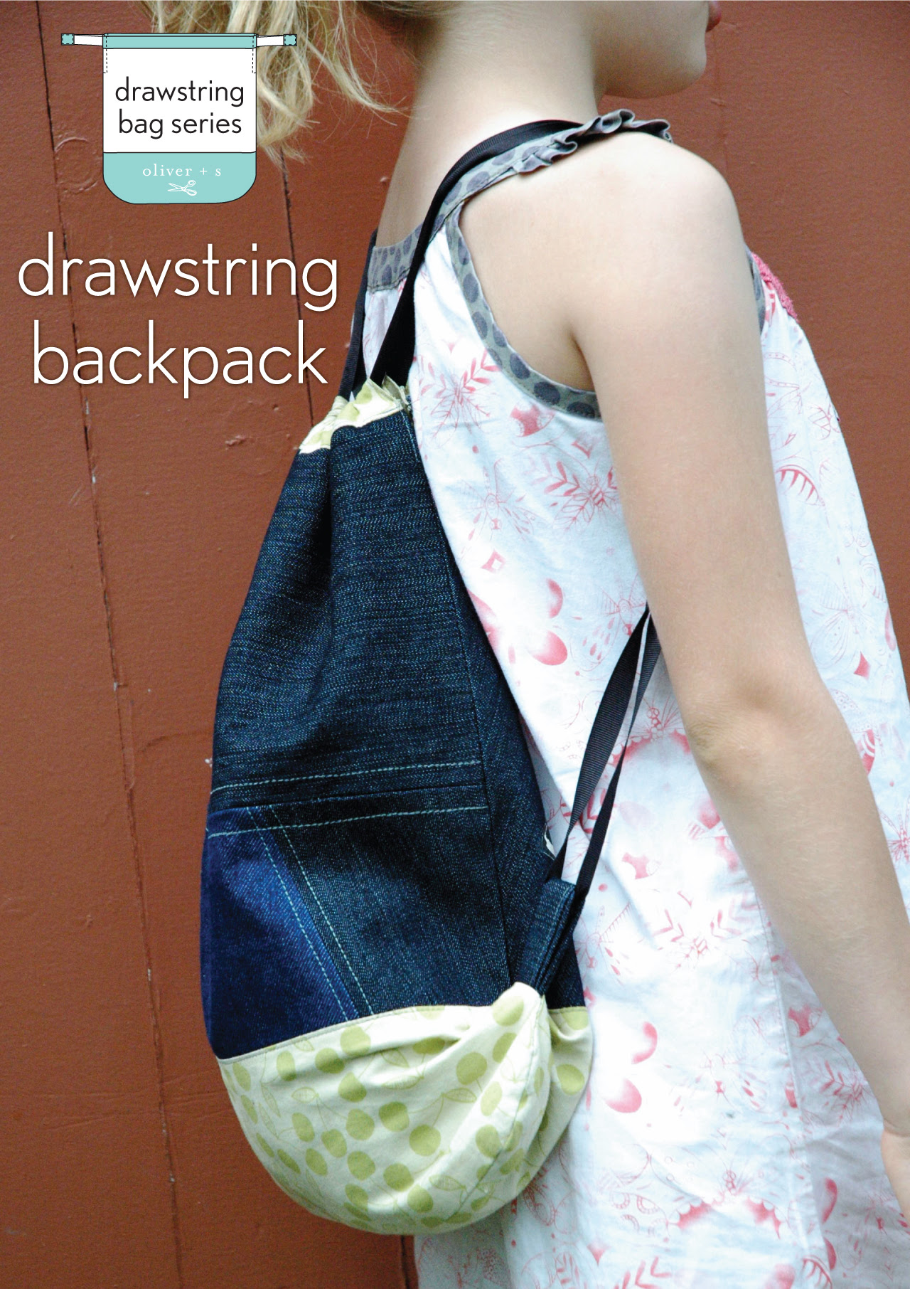 Drawstring Backpack Blog Oliver S