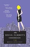 The Social Climber's Handbook: A Novel