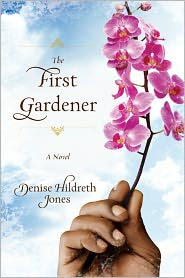 The First Gardener by Denise Hildreth Jones: Book Cover