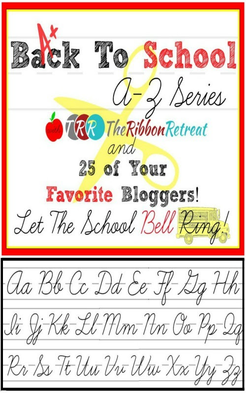 Back To School, A-Z Series - The Ribbon Retreat Blog