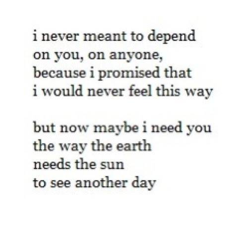 Depressed Depression Sad Lonely Life Quotes Love Quote I Need You