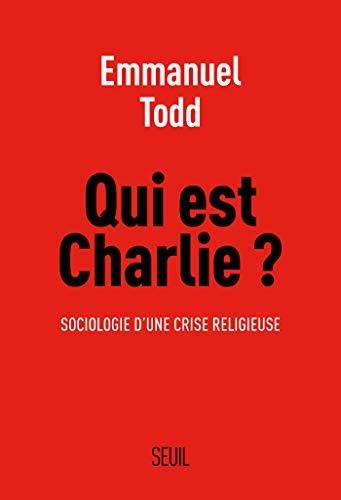 ✅Livres Qui est Charlie ?. Sociologie d'une crise religieuse: Sociologie d'une crise religieuse (H.C. essais)   (B00WX2BVH4) Livre PDF en français
