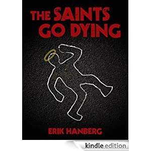 The Saints Go Dying