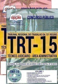 Apostila Concurso TRT 15ª Região 2018 | TÉCNICO JUDICIÁRIO - ÁREA ADMINISTRATIVA