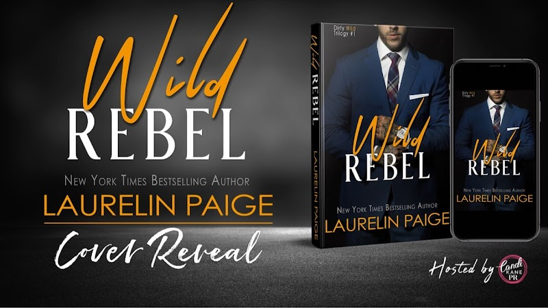Cover Reveal: Wild Rebel by Laurelin Paige