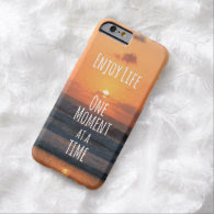 Inspirational: Enjoy Life: One Moment... Barely There iPhone 6 Case