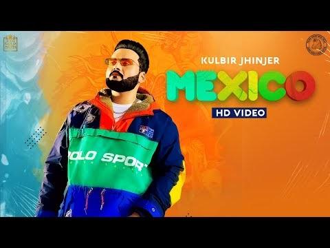 Mexico | Kulbir Jhinjer | Teji Sandhu