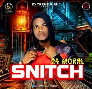 [BangHitz] Music + Video: 24 Moral - Snitch