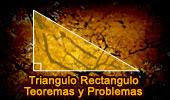 Teoremas y Problemas de Triángulos Rectangulos.
