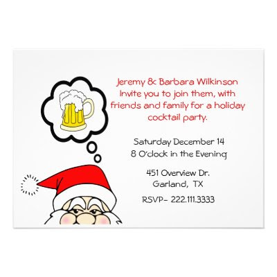 A funny, whimsical holiday cocktail party invitation featuring Santa dreaming of a frosty mug of beer :-)