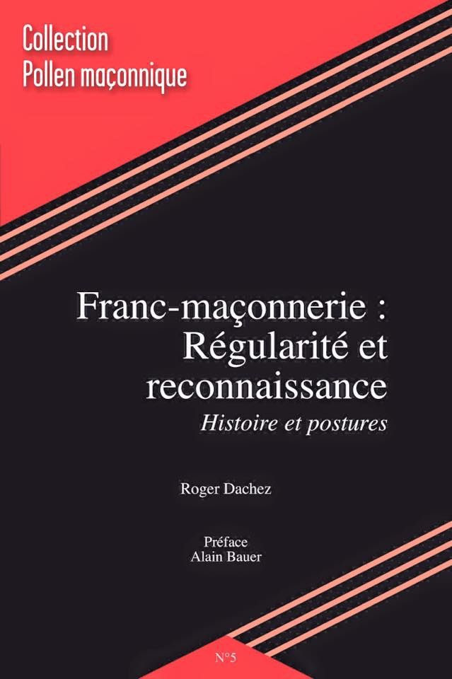 Exclusif Roger Dachez. Nouvelles sources américaines concernant la régularité et reconnaissance.