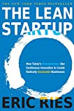 The Lean Startup: How Today's Entrepreneurs Use Continuous Innovation to Create Radically Successful Businesses, by Eric Ries