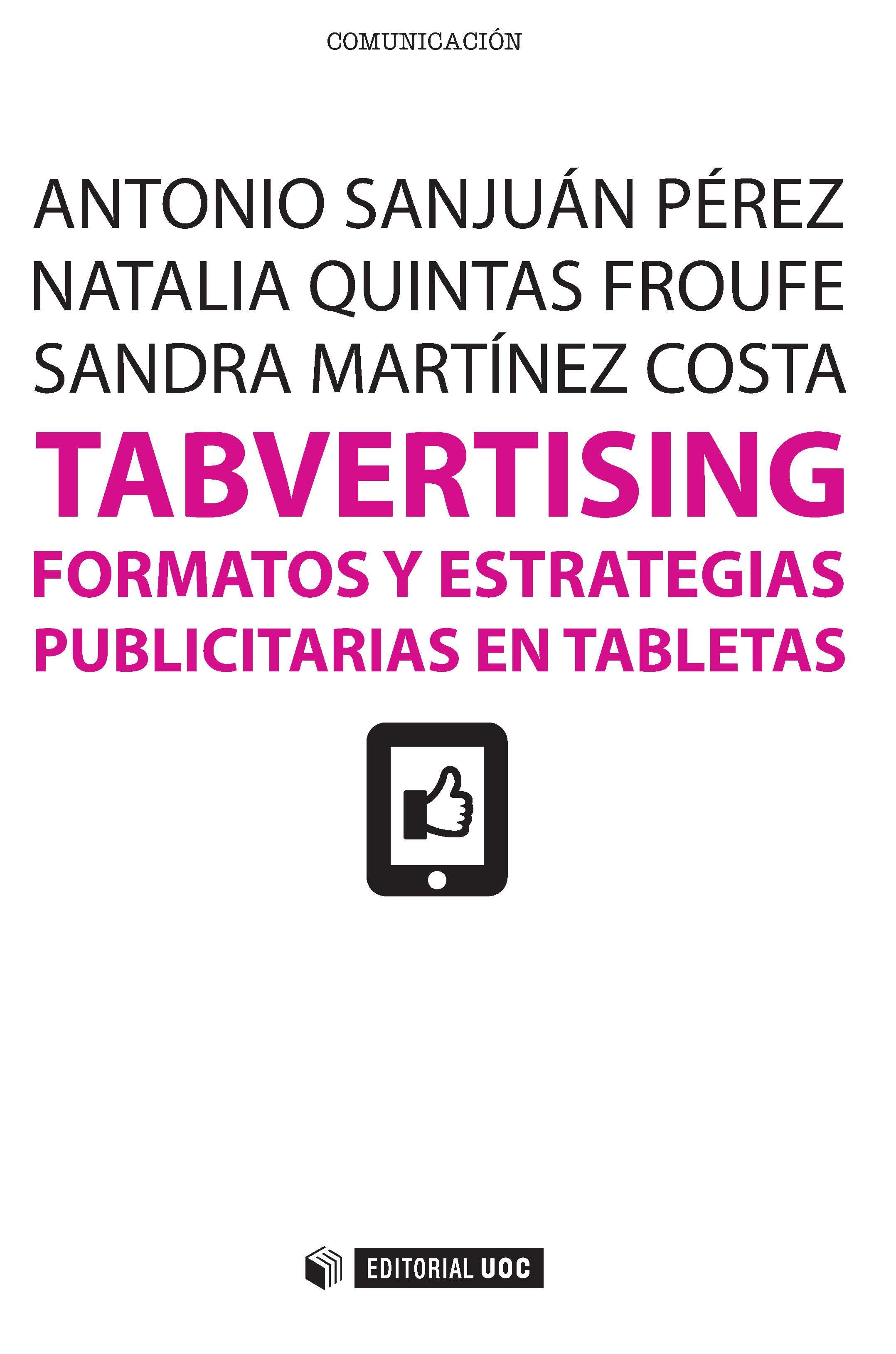 Tabvertising. Formatos y estrategias publicitarias en tabletas