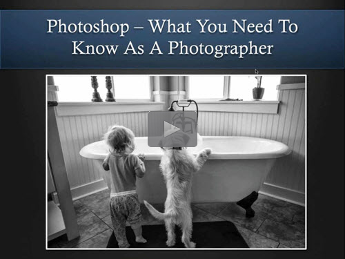 Photoshop: What you need to know as a photographer - free webinar by Jared Hodges now online for limited time