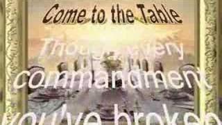 COME TO THE TABLE Lyrics   MICHAEL CARD   eLyrics.net