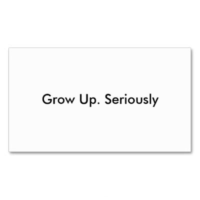 You Need To Grow Up Quote Quote Number 610950 Picture Quotes