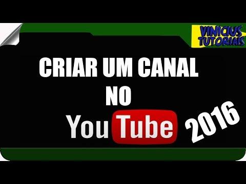 COMO CRIAR UM CANAL NO YOUTUBE - PASSO A PASSO