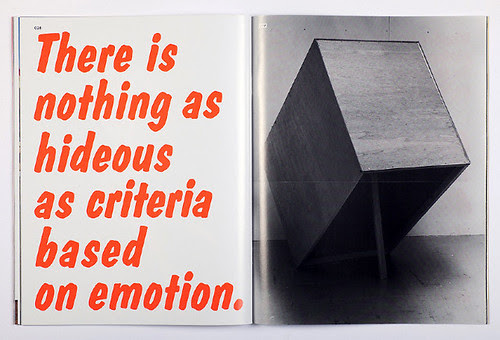 There is nothing as hideous as criteria based on emotion.