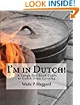 I'm in Dutch!: A Laugh Out Loud Guide...