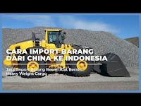 Bagaimana Cara Import Mesin Dari China ? Harga Jasa Import Barang Dari China