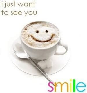 Just Wanna See You Smile Quotes