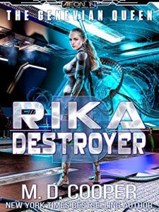 Rika Destroyer by M.D. Cooper
