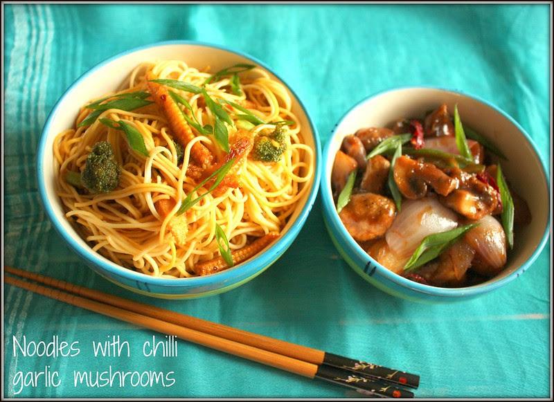 noodles and chilli garlic mushrooms