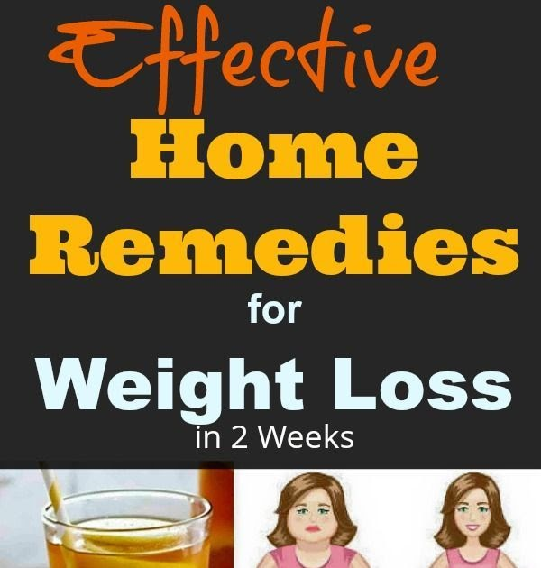 Fast And Effective Home Remedies For Weight Loss ...