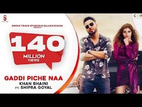 Gaddi Pichhe Naa - Khan Bhaini   Shipra Goyal   Official Punjabi Song 2019   Ditto Music   ST Studio