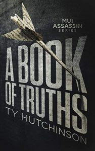 A Book of Truths by Ty Hutchinson